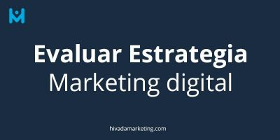 evaluar-estrategia-marketing-digital
